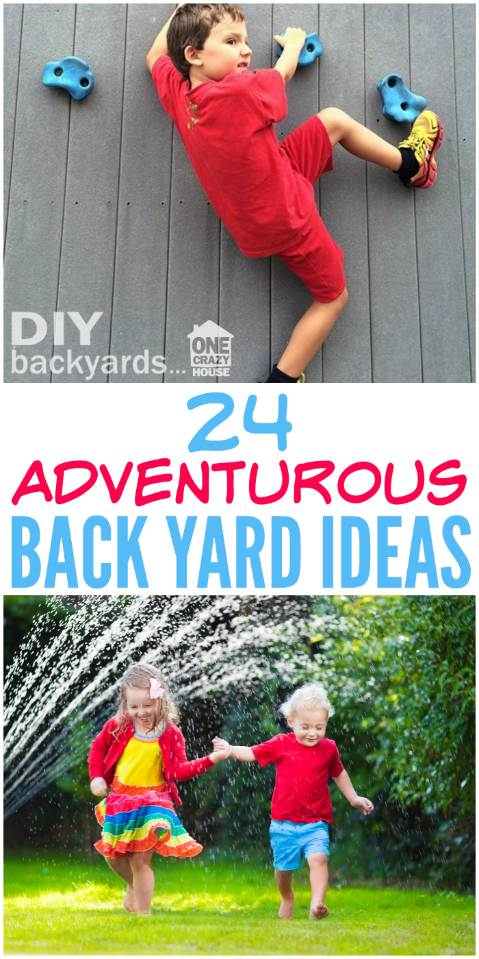 Time for something new? Try these adventurous back yard ideas!