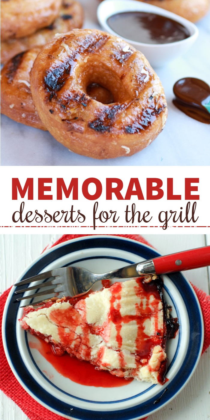 memorable desserts for the grill