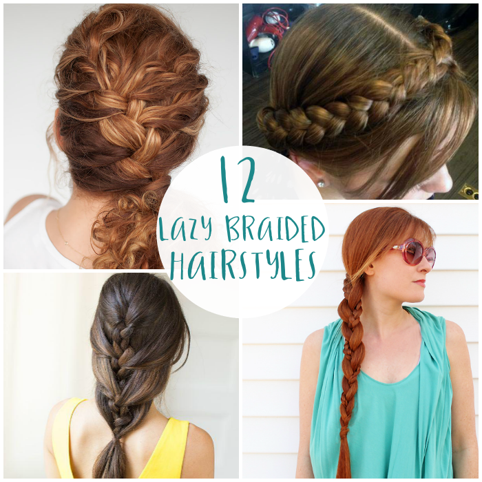 Lazy Braided Hairstyles
