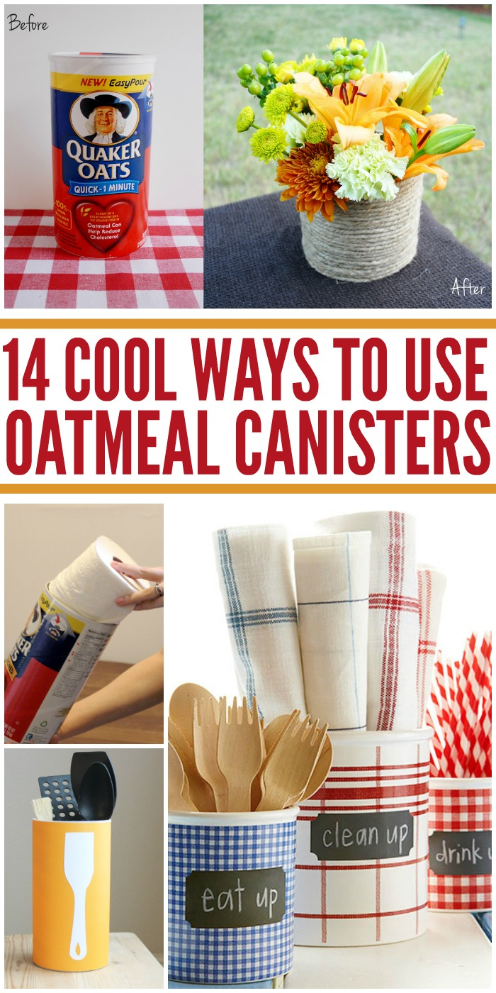14 Cool Ways to Use Oatmeal Canisters