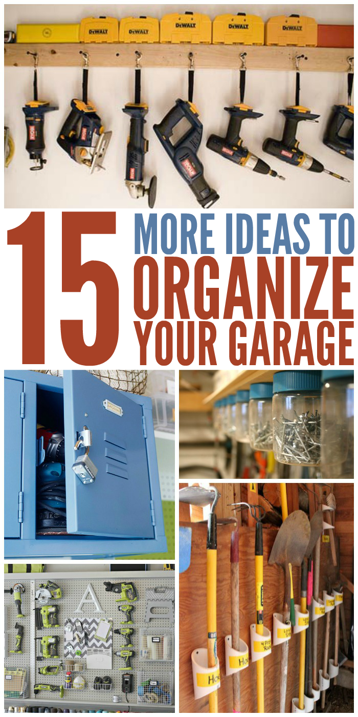 garage organization ideas 15 ideas to organize your garage 30548