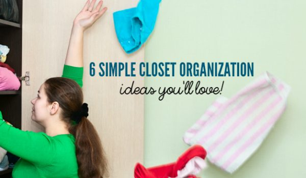 6 Easy Closet Organization Ideas