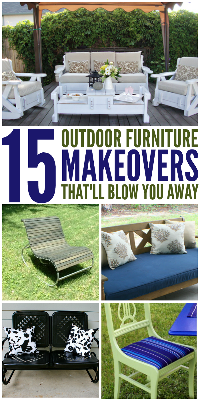 15 Outdoor Furniture Transformations That Will Blow You Away
