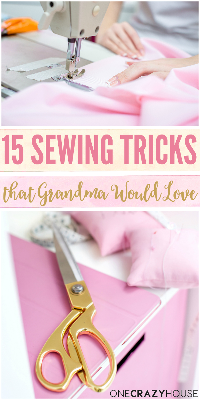 15 sewing tricks that even Grandma would love.