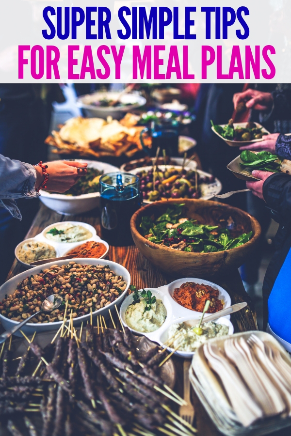 These tips for easy meal plans take away all the stress and worry. You'll never struggle over meal planning again! #easymealplans #onecrazyhouse #lunch #dinner