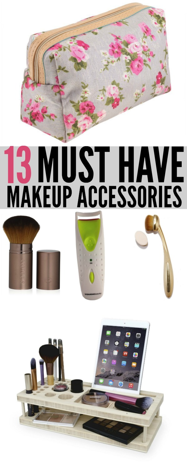 13 Must Have Makeup Accessories