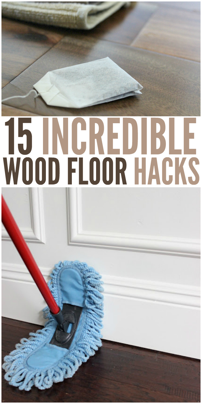 15 Incredible Wood Floor Hacks That Every Homeowner Should Know