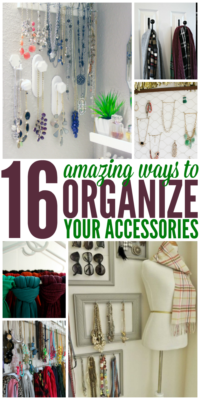 16 Amazingly Clever Ways to Organize Accessories