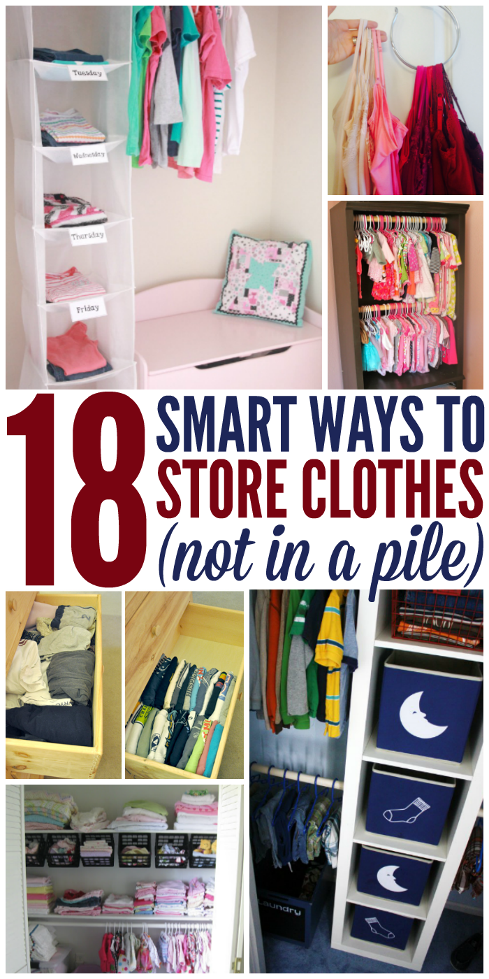 18 Ways to Store Clothes - Not in a Pile