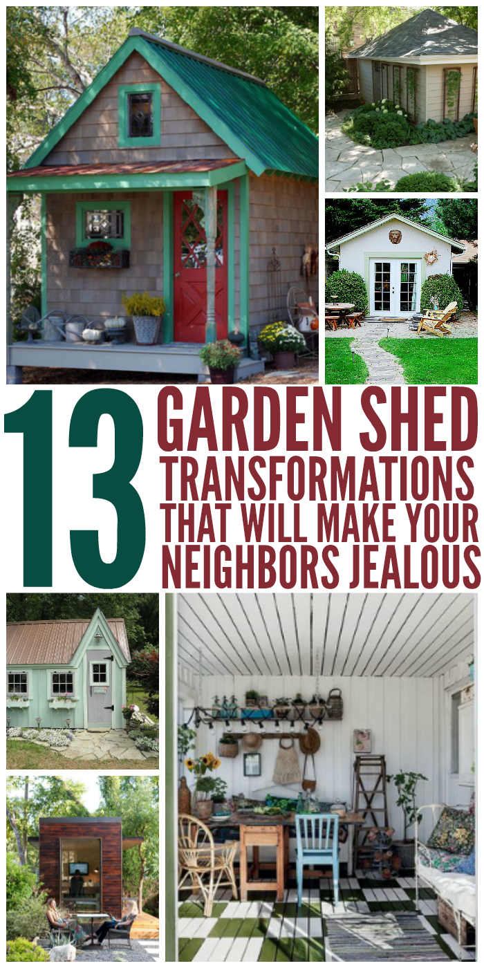 13 Shed Transformations That Will Make Your Neighbors Green with Envy