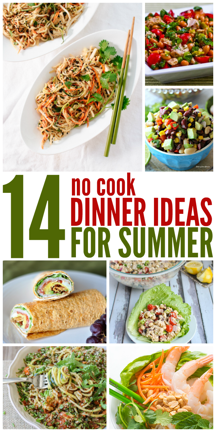 14 No Cook Dinner Ideas for Summer