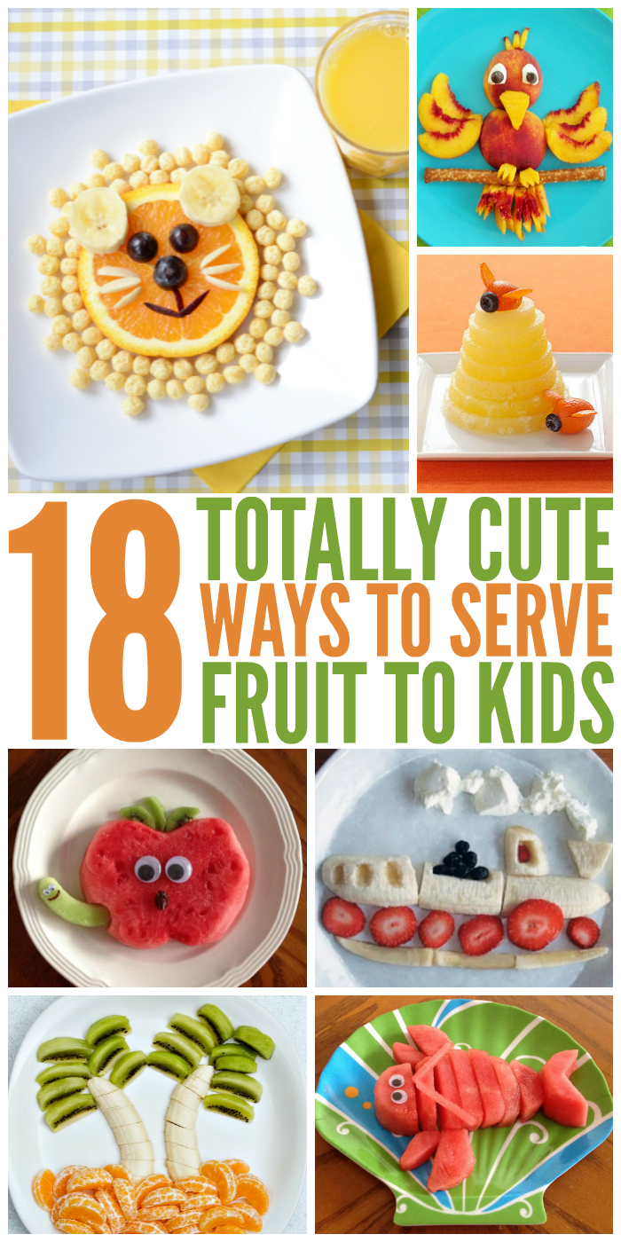 18 Cute Ways to Serve Fruit to Kids