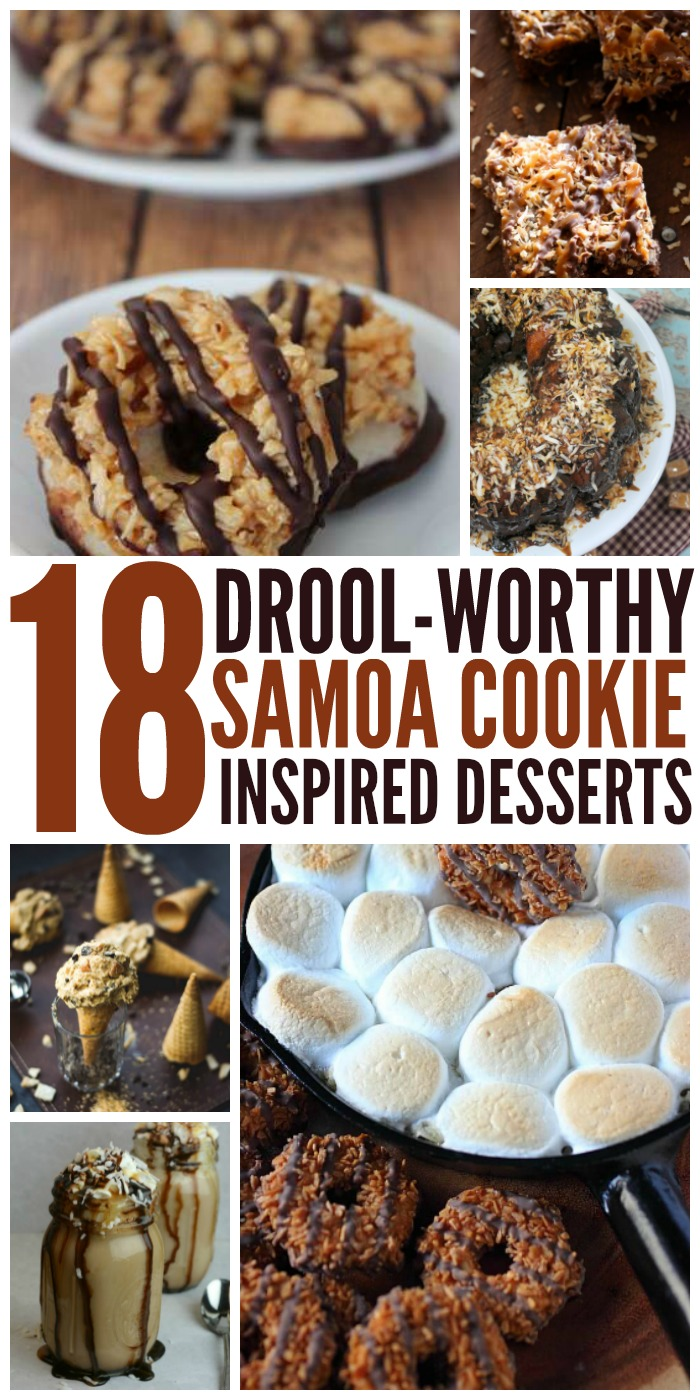 18 Droolworthy Samoa Inspired Desserts