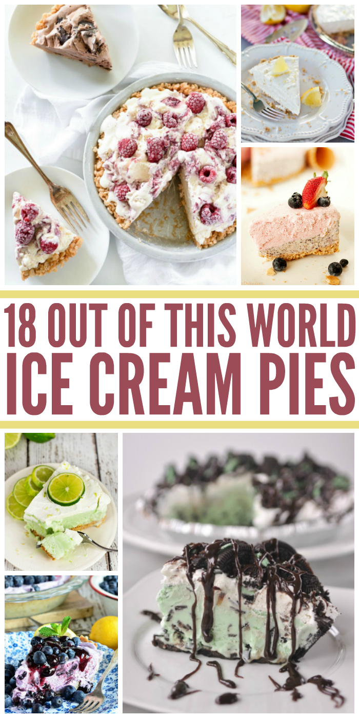 18 Out of This World Ice Cream Pie Recipes