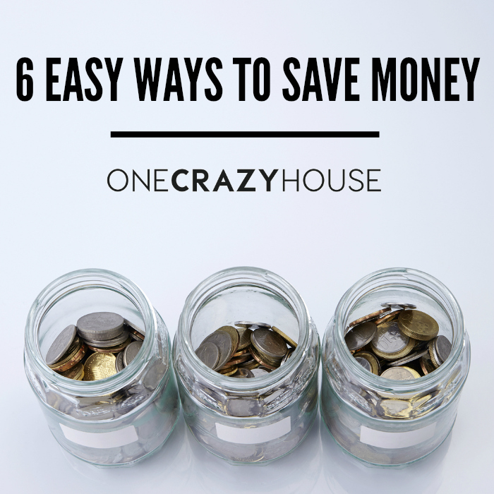 6 Easy Ways to Save Money