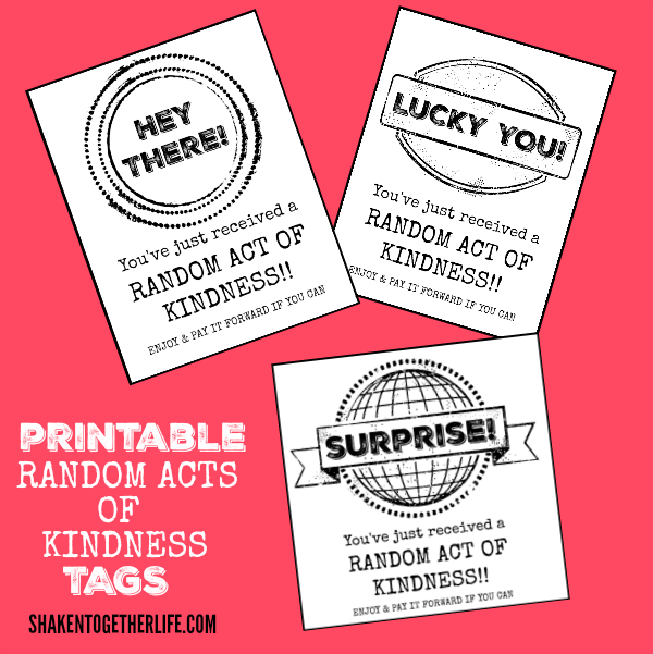 Pay It Forward Idea: Share a bag of Hershey's Kisses with these cute RAOK Tags