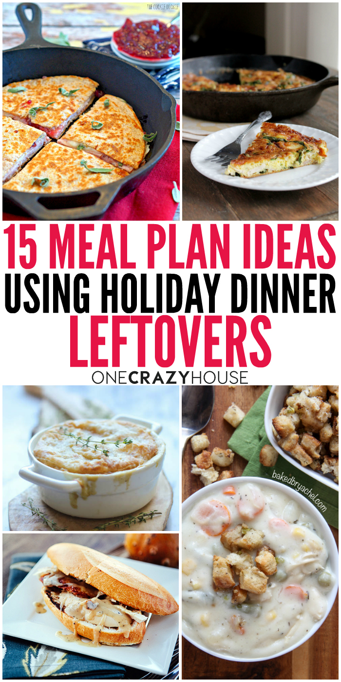 Don't know what to do with all those leftovers? Try these 15 meal plan ideas using holiday dinner leftovers.