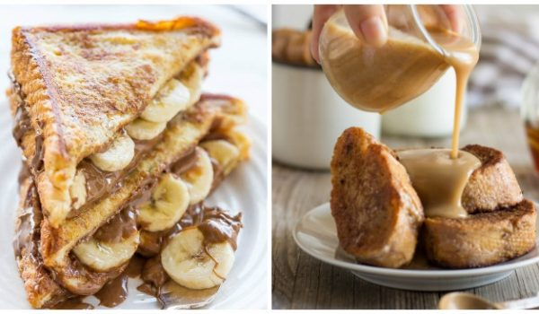 17 French Toast Breakfasts You'll Want to Eat All Day