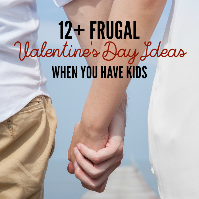 Frugal Valentine's Day Ideas When You Have Kids
