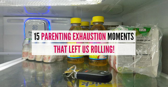 15 Parenting Exhaustion Moments That Left Us Rolling