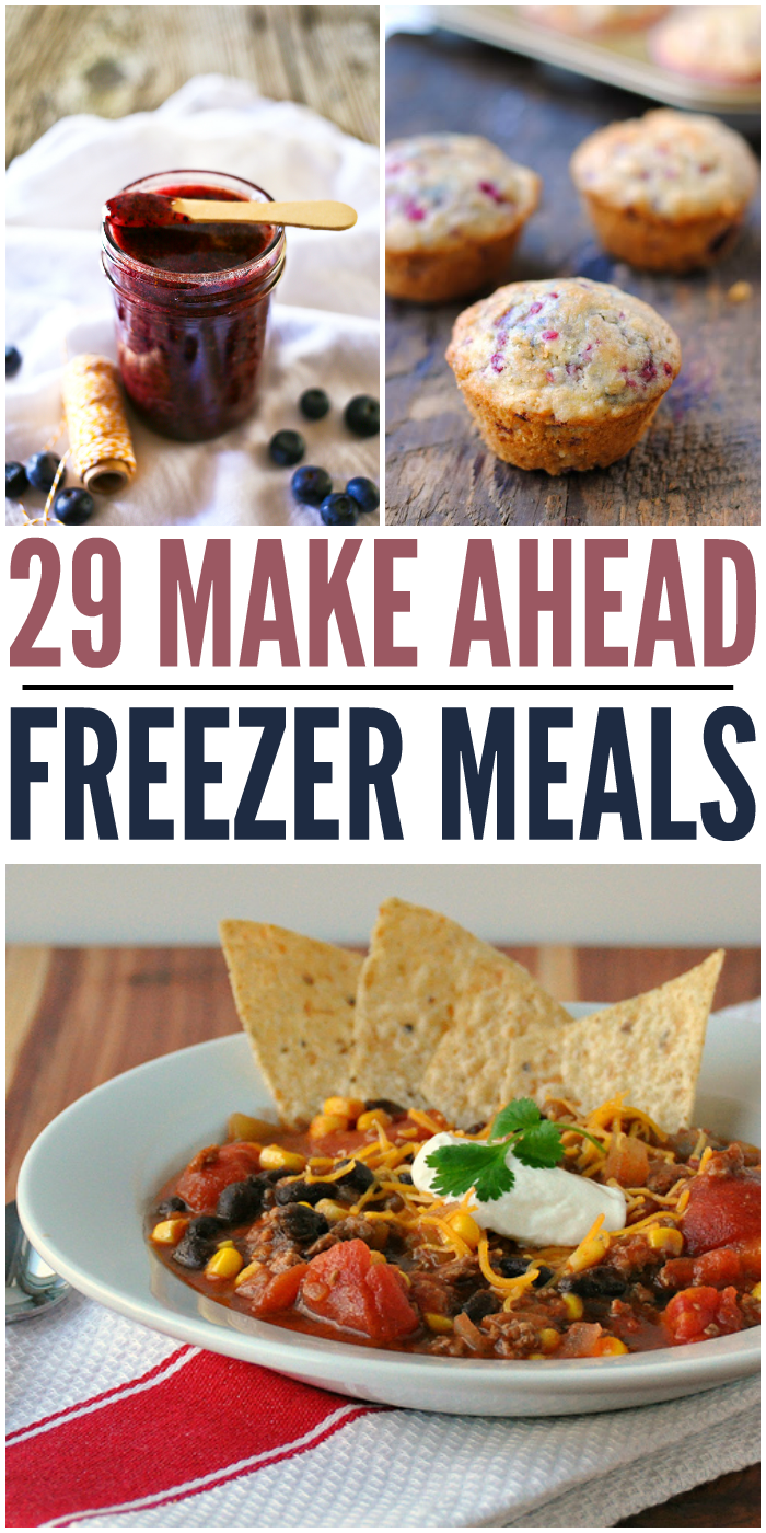 29 Make Ahead Freezer Meal Recipes