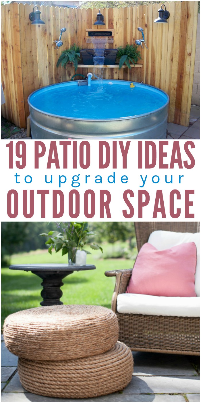 - 19 Patio DIY Ideas To Upgrade Your Outdoor Space