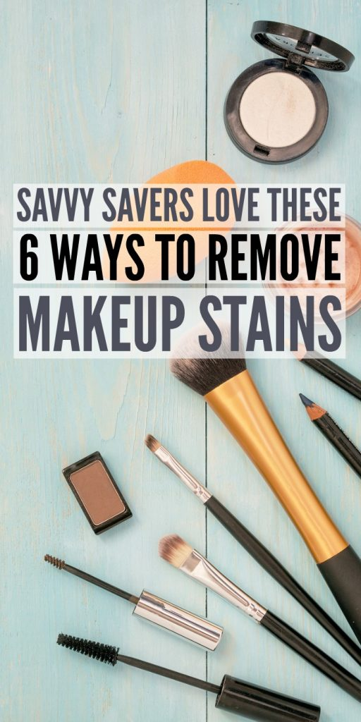 Savvy Savers Love these 6 Ways to Remove Makeup Stains