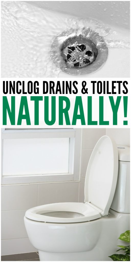 Unclog Drains and Toilets Naturally