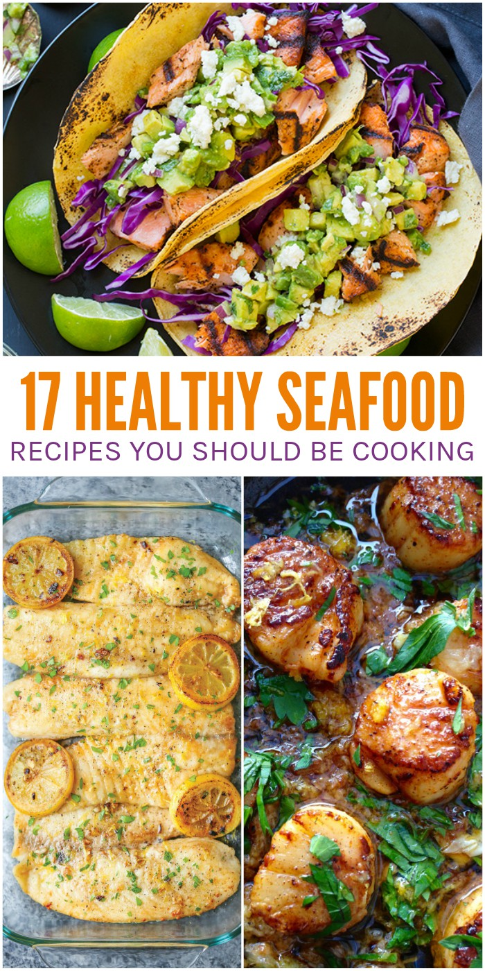 17 Healthy Seafood Recipes You Should Be Making