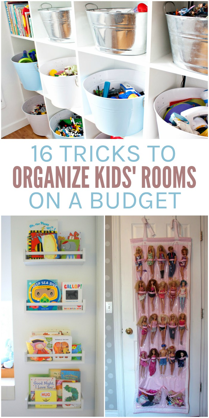 16 Ways To Organize Your Kids Rooms On A Budget