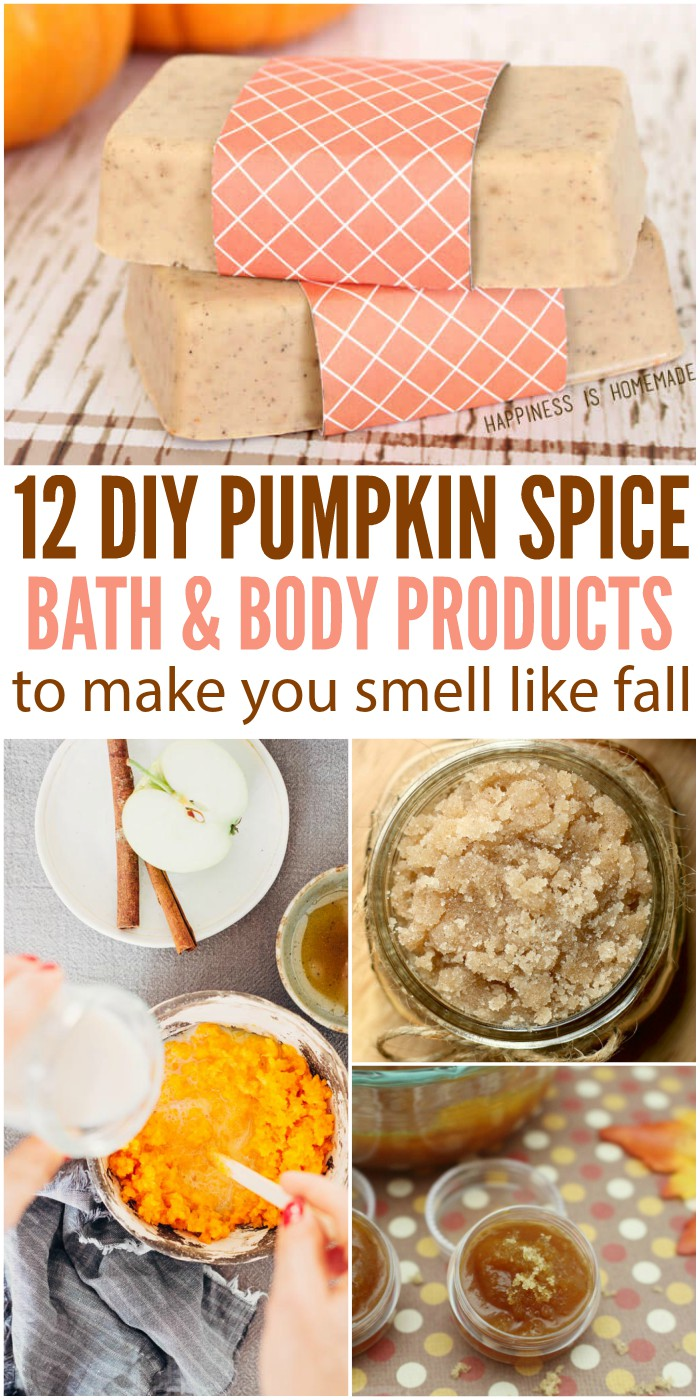 12 Diy Pumpkin Spice Bath And Body Products To Smell Like Fall