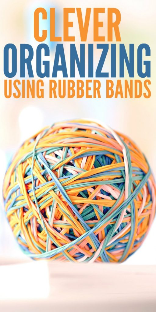Clever Organizing Using Rubber Bands