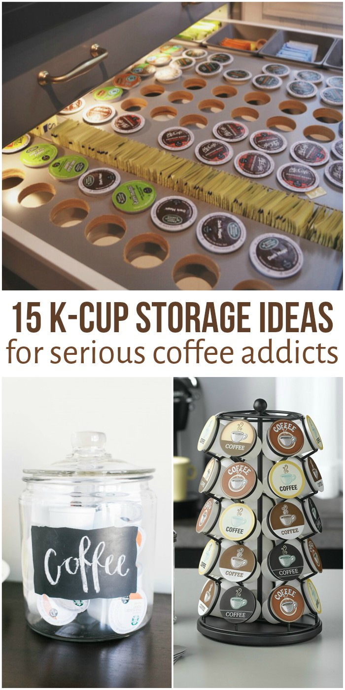 15 Coffee Pod Storage Ideas for Keurig Addicts & 15 Coffee Pod Storage Ideas for K-Cup Addicts