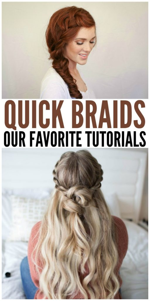 Quick Braids Our Favorite Tutorials