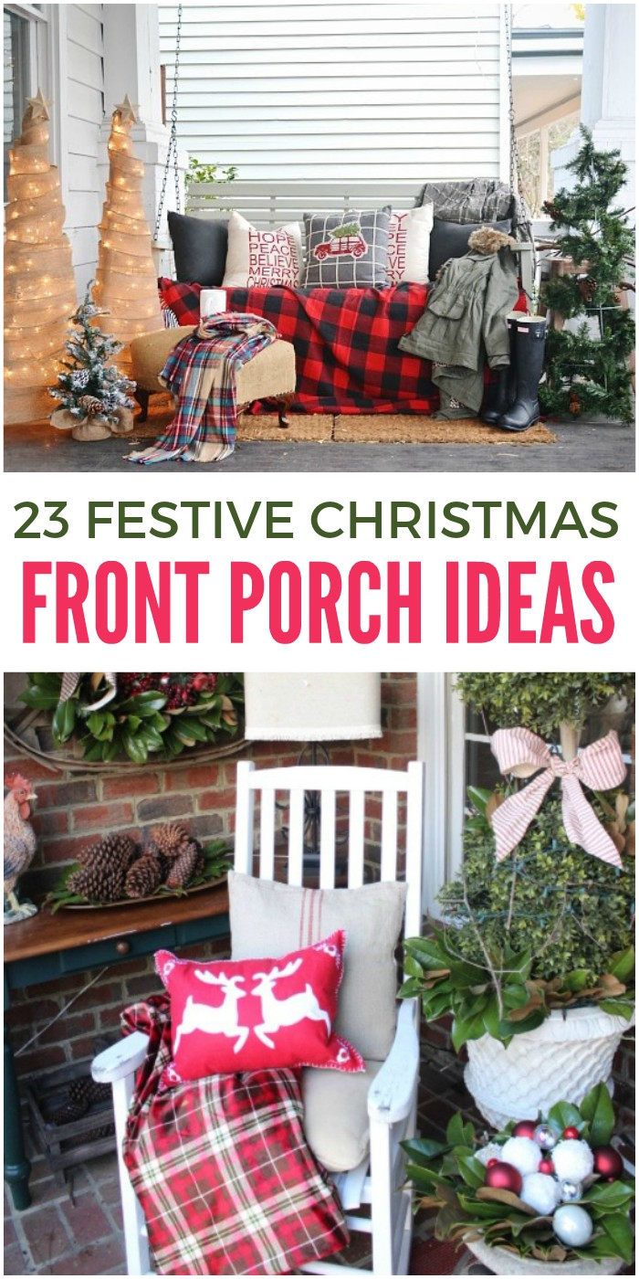 23 front porch christmas projects to wow your neighbors - Christmas Front Porch