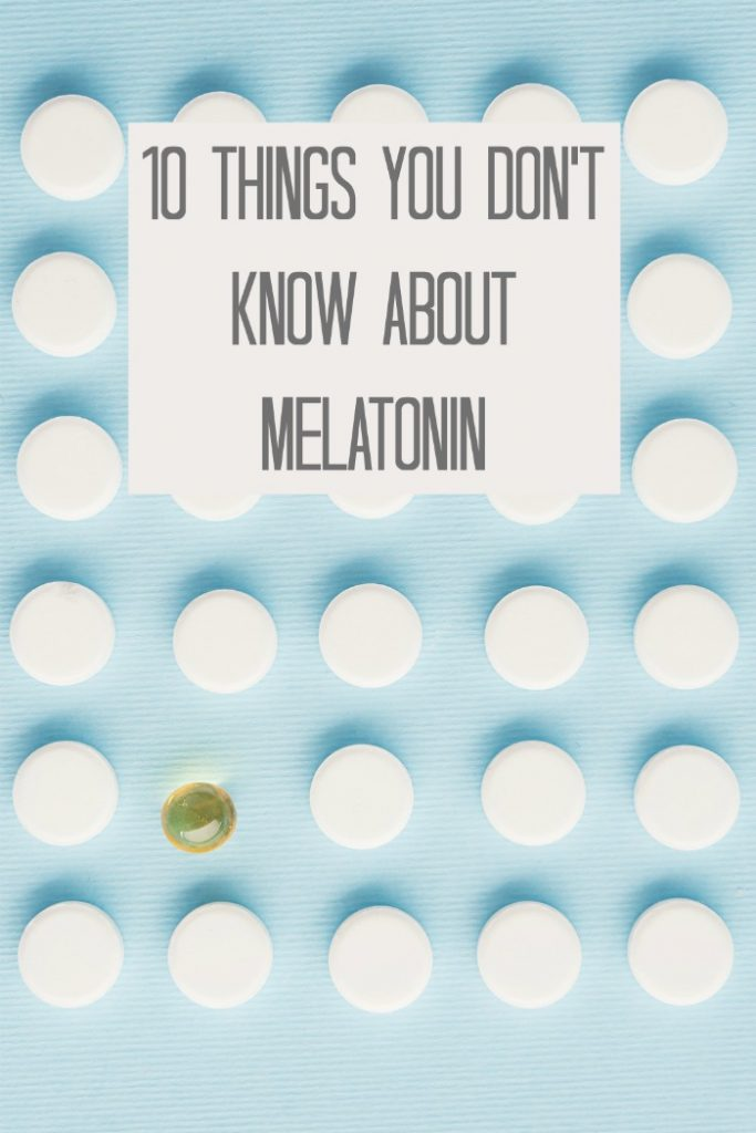 10 things you don't know about melatonin