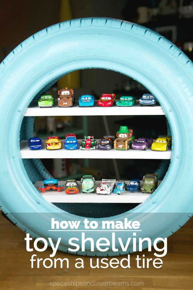 DIY Toy Shelves from a Used Tire Spaceships and Laser Beams