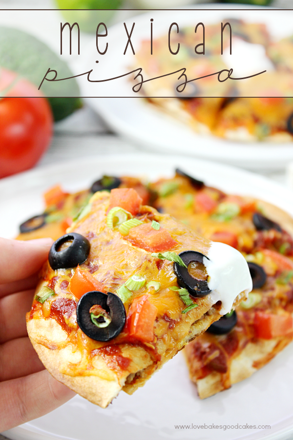 Mexican Pizza by Love Bakes Good Cakes