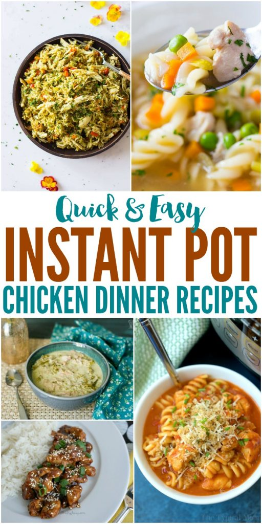 Quick and Easy Instant Pot Chicken Dinner Recipes - Pressure Cooking