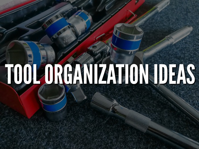 Affordable Tool Organization Ideas #HomeOrganization #GarageOrganization