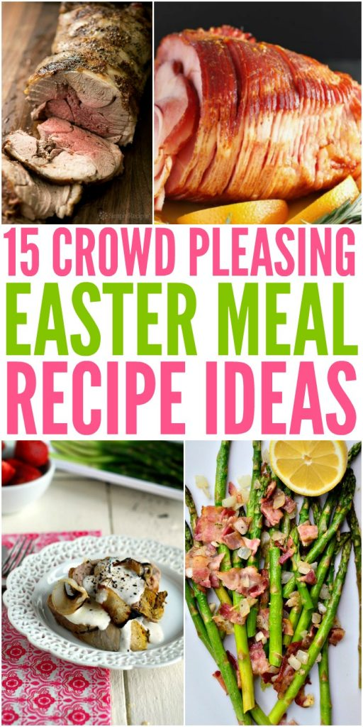 Crowd Pleasing Easter Meal Recipe Ideas
