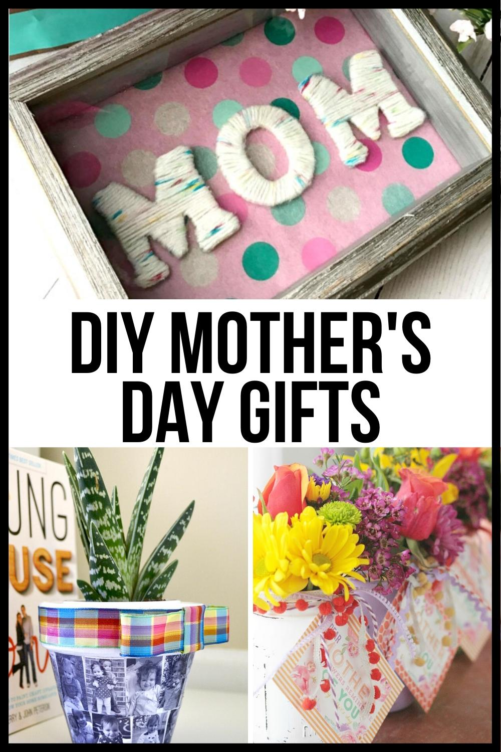 Mother's Day gifts DIY ideas pinterest graphic