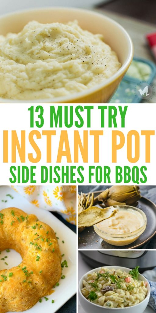 13 Must Try Instant Pot Side Dishes for BBQs