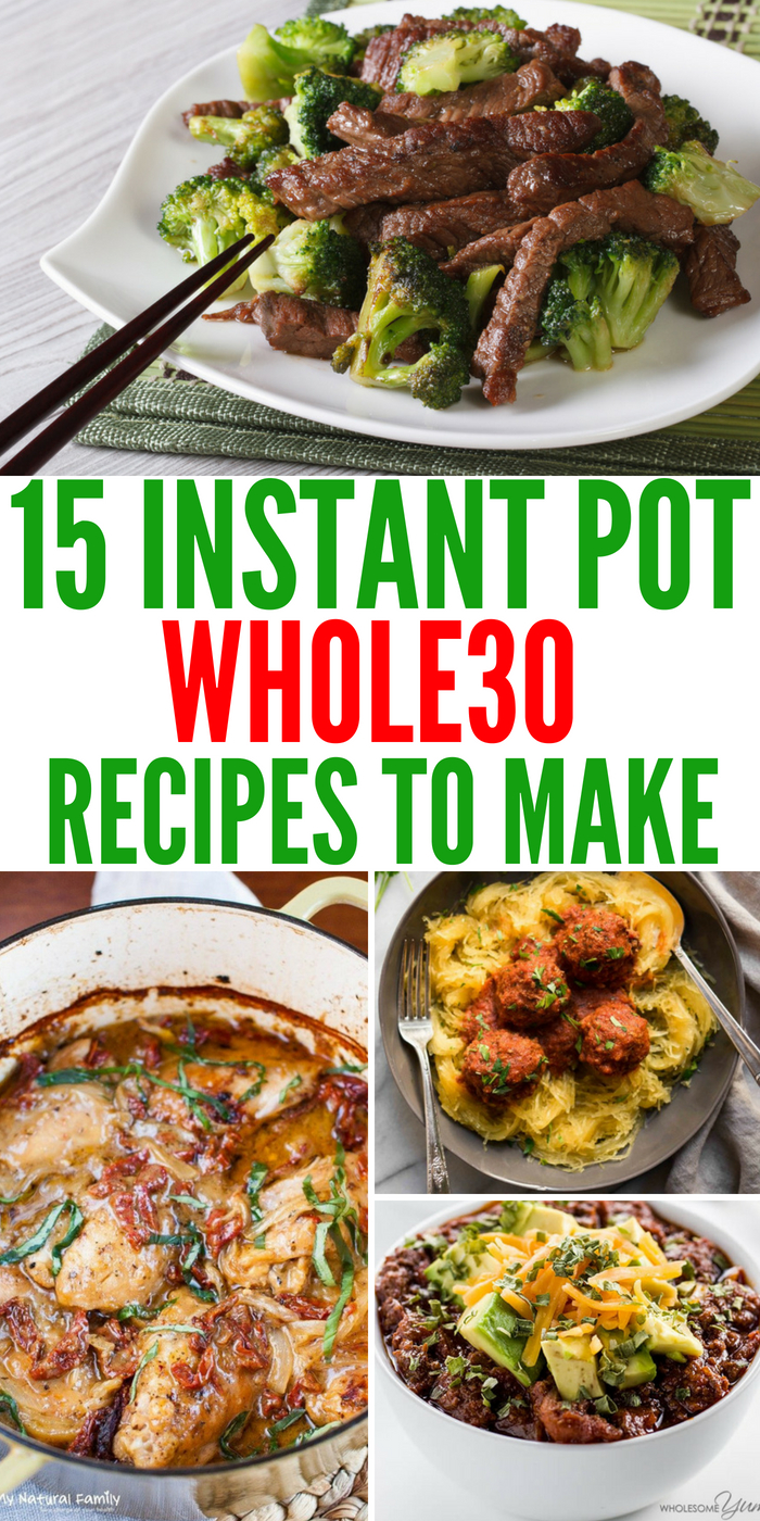 15 Instant Pot Whole30 Recipes To Keep You On Track