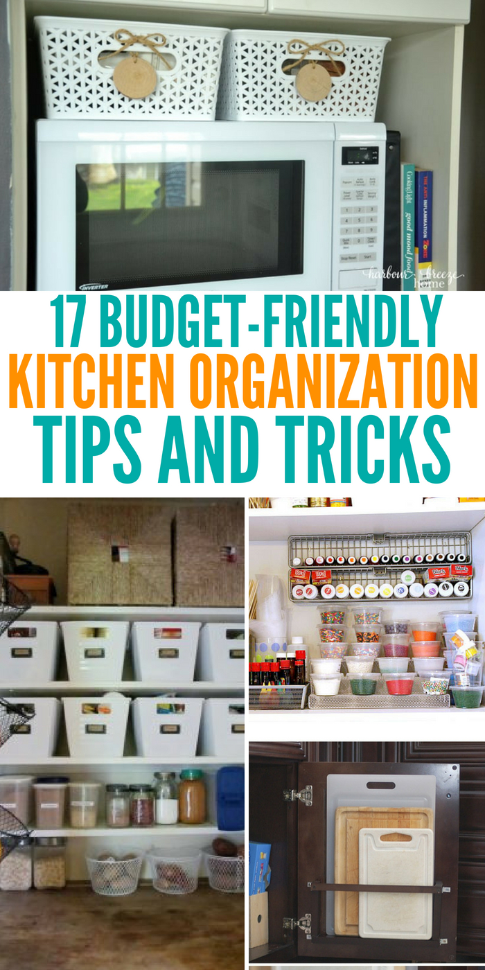 17 Kitchen Organization On A Budget Tips And How To S