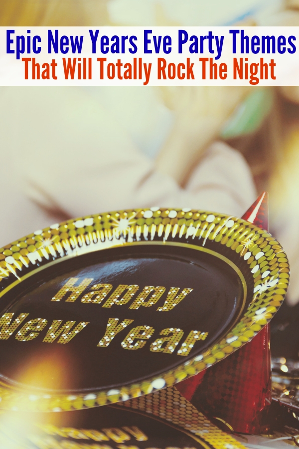 Looking for epic New Years Eve Party Themes to celebrate the last day of 2018? These New years Eve party ideas at home are beyond perfect. #onecrazyhouse #newyearsevepartythemes #ringinthenewyear