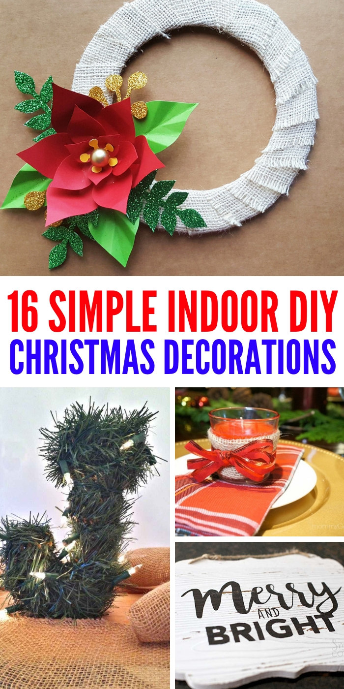 Indoor Christmas Decorations.16 Diy Indoor Christmas Decorations Make Your Home Merry